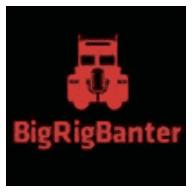 big rig banter podcast